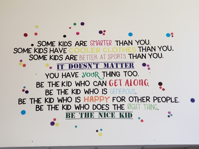 Be the nice kid!